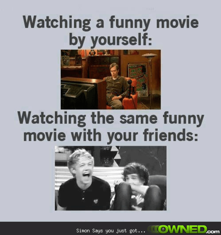 Watching movie alone vs watching movie with friends | Owned.com